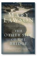 the other side of the bridge mary lawson The other side of the bridge and over one million other books are available for amazon kindle learn more.